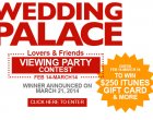 Wedding Palace Viewing Party Contest